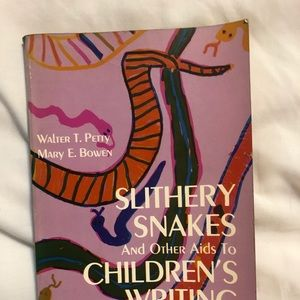 Slithery Snakes & Other Aids to Children's Writing
